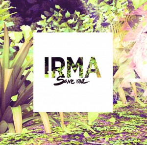 Irma – Save Me