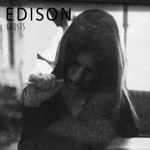 Edison - Ghosts