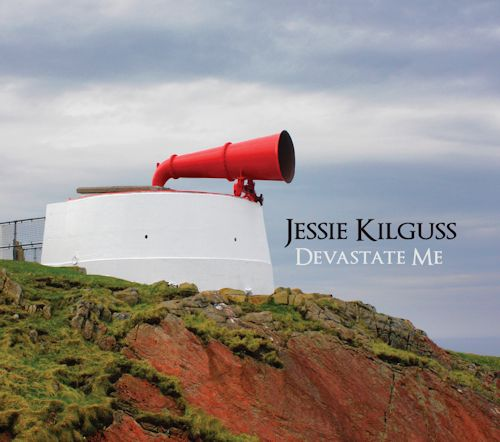 Jessie Kilguss – Devastate Me