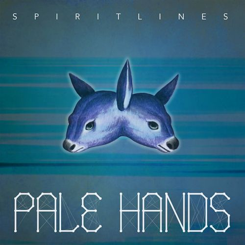 Pale Hands – Spirit Lines