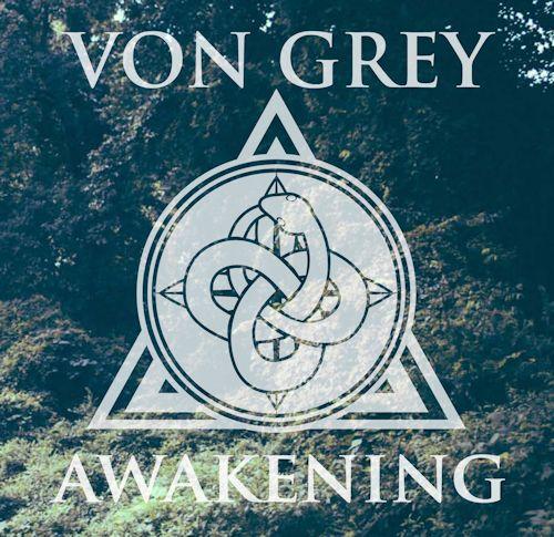 Von Grey – Awakening