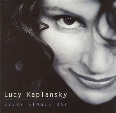 Lucy Kaplansky - Every Single Day