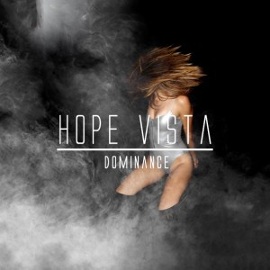 Hope Vista - Dominance