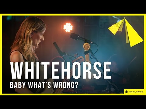 Whitehorse - Baby What's Wrong