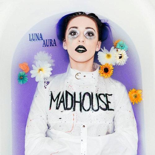 Luna Aura - Madhouse