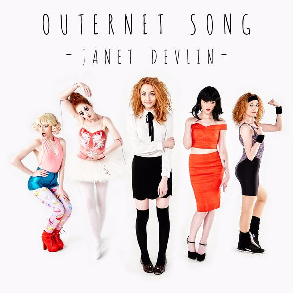 Janet Devlin - Outernet Song
