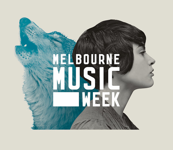 Who To See at Melbourne Music Week