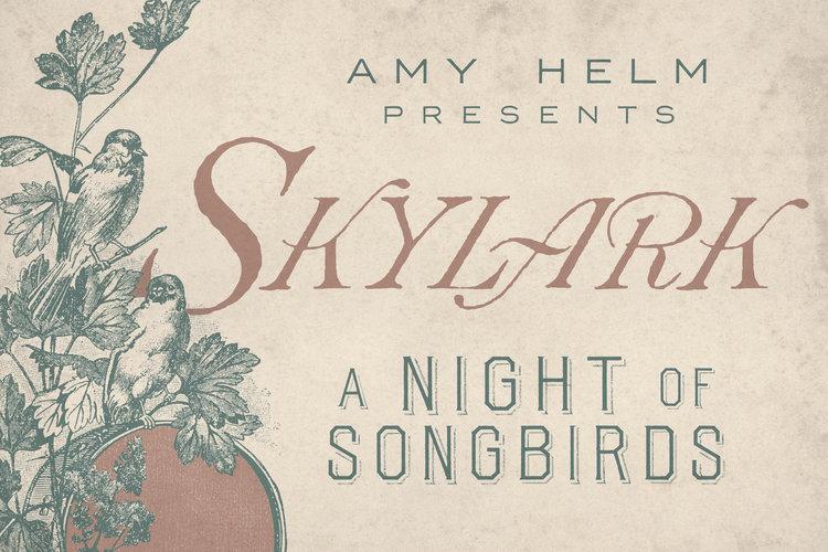 Amy Helm SKYLARK Concert Series