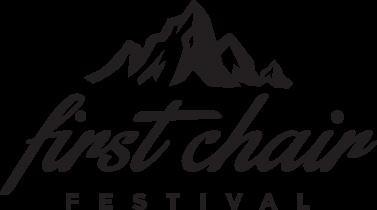 first chair fest