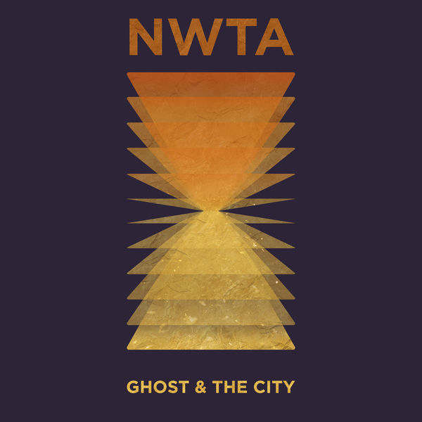 Ghost & The City - N.W.T.A