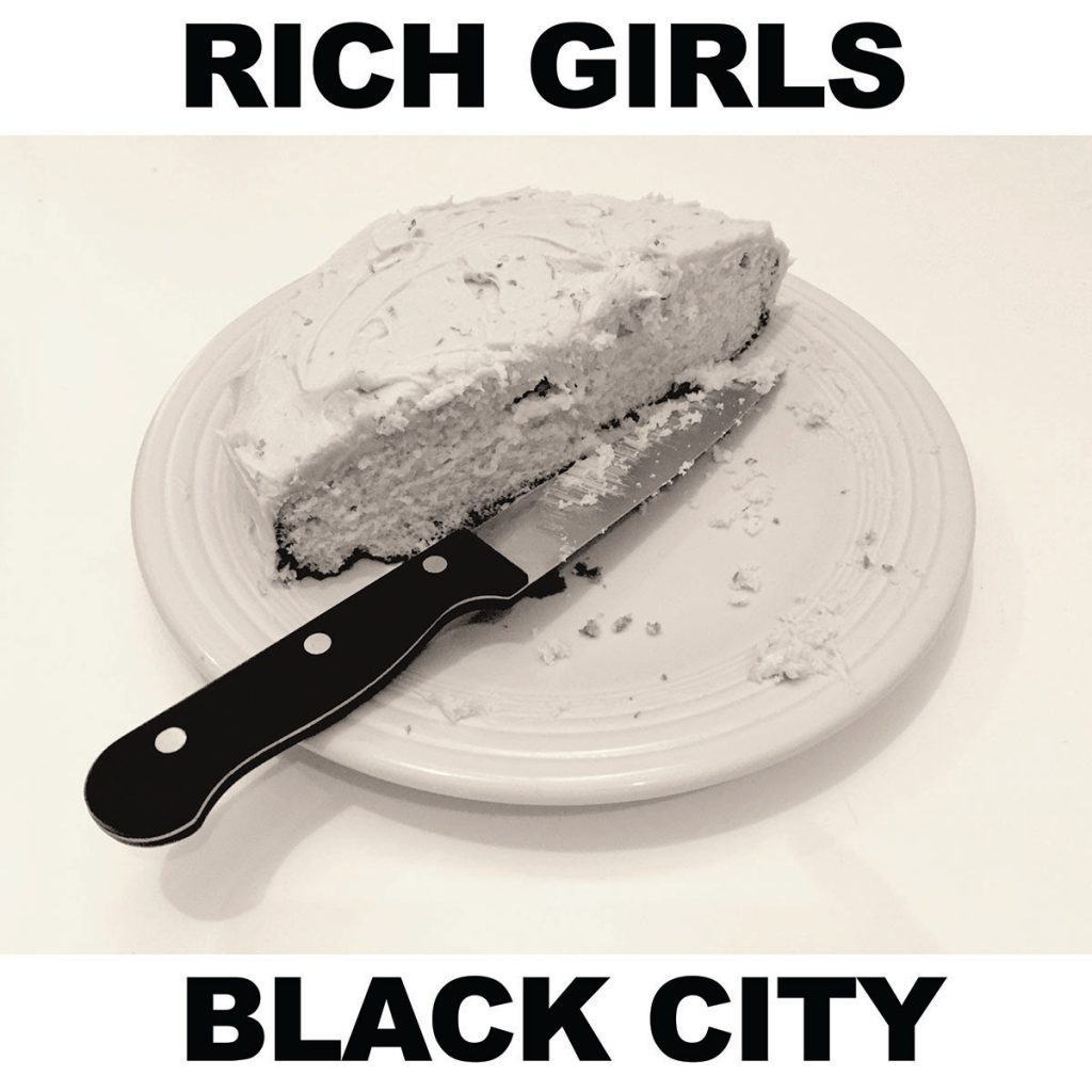 Rich Girls – Black City