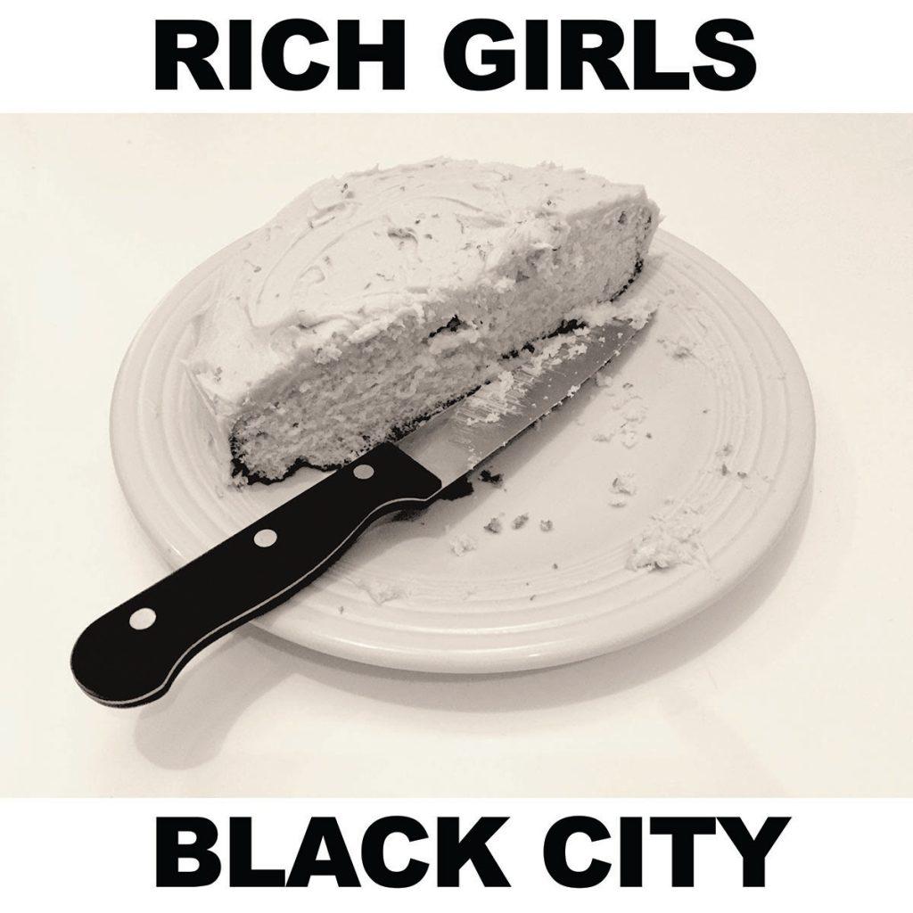 Rich Girls – Black City