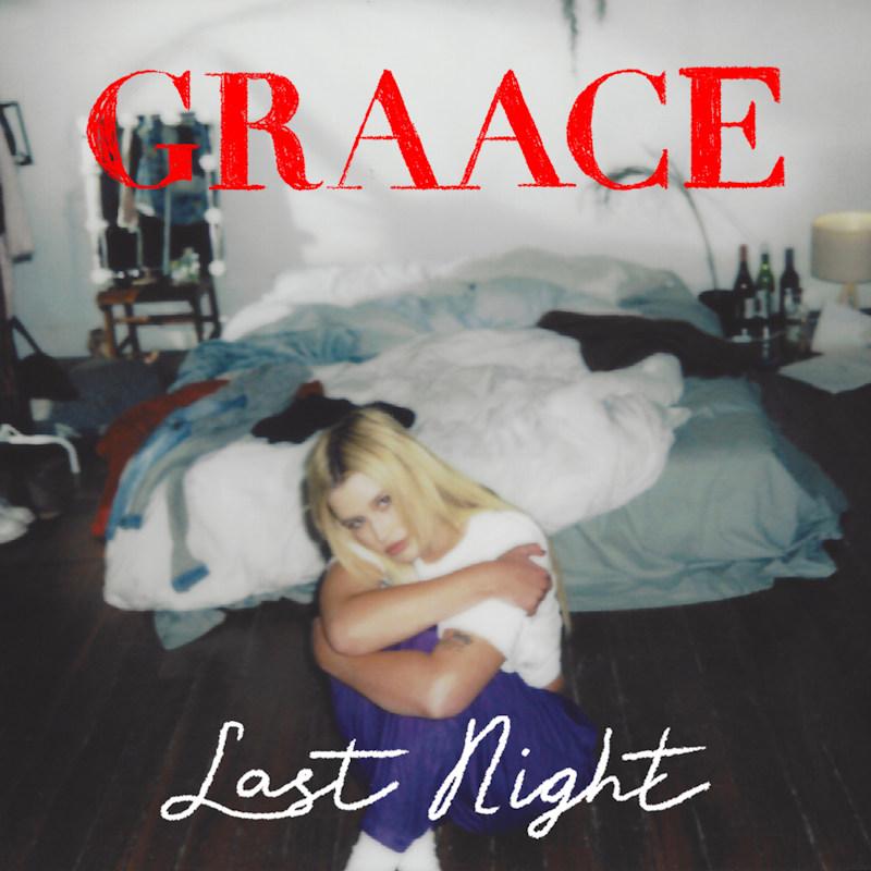 Graace - Last Night