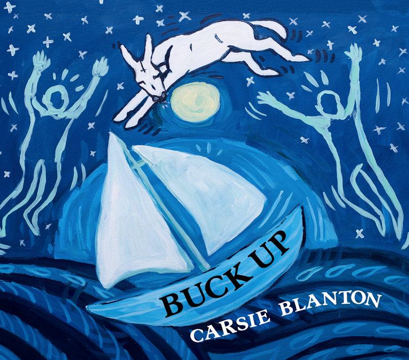 Carsie Blanton-Buck Up