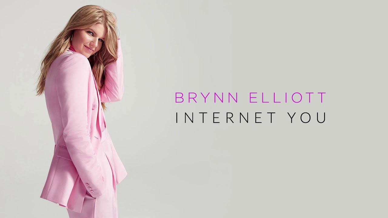 Brynn Elliott – Internet You