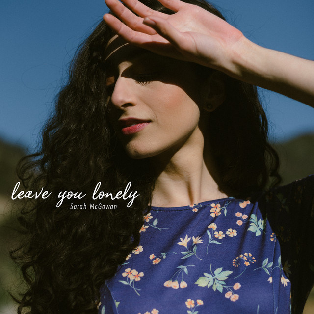 Sarah McGowan - Leave You Lonely