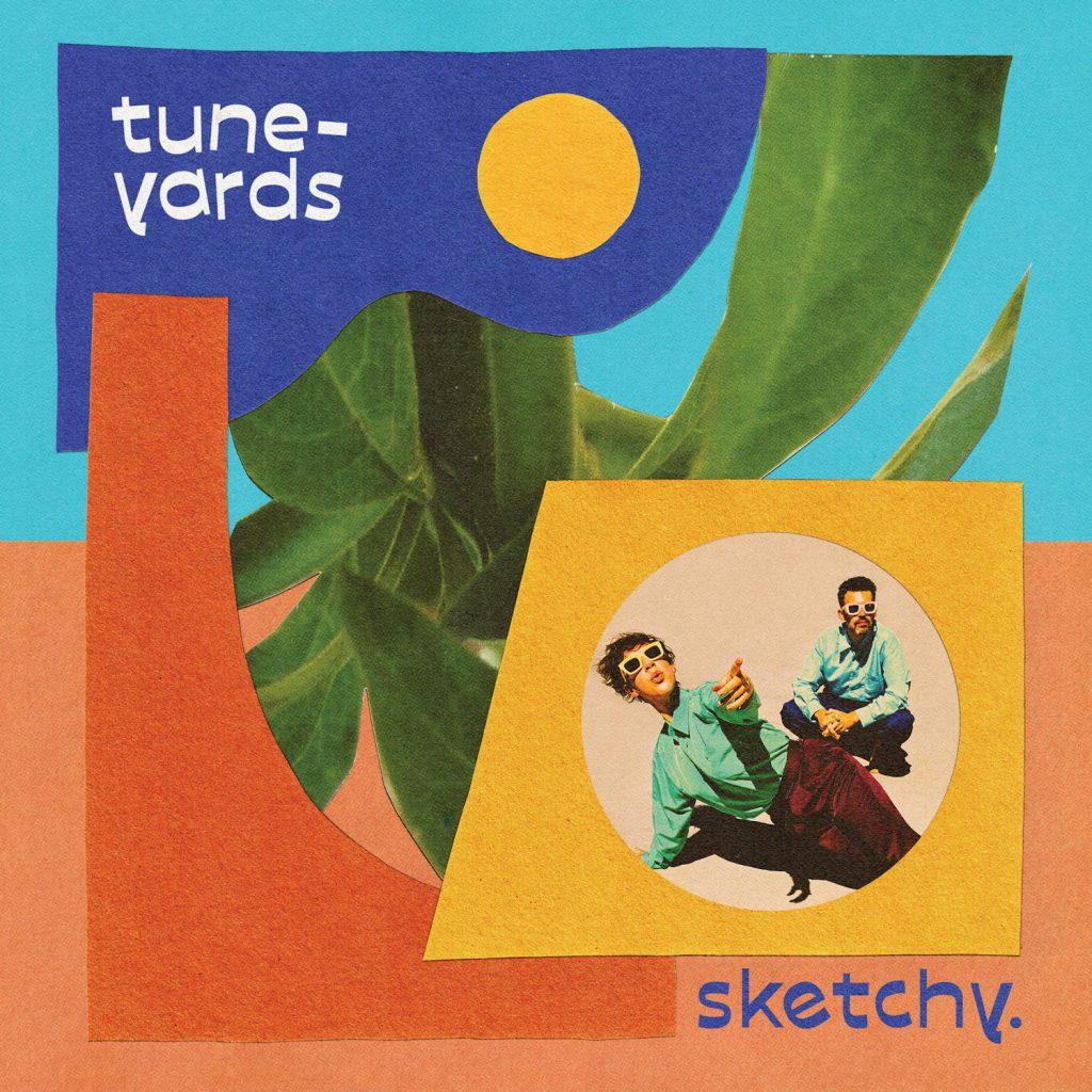 Tune-Yards sketchy LP